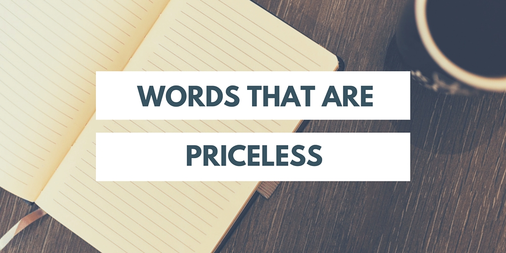 priceless words