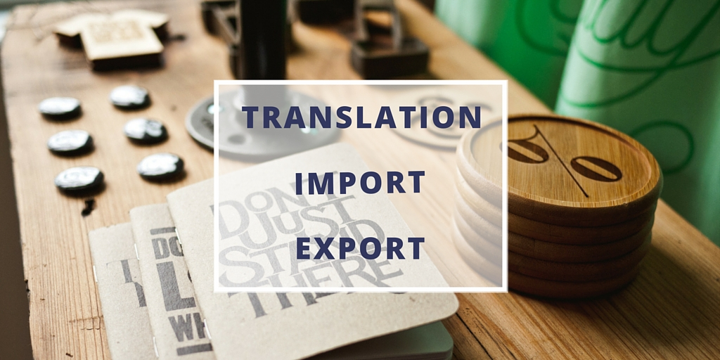 Translators and translation for import export